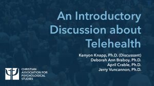 An Introductory Discussion about Telehealth